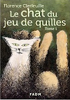 Florence Clerfeuille-Le chat du jeu de quilles