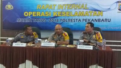 Polresta Pekanbaru lakukan Rapat Internal Operasi Keselamatan Muara Takus 2018