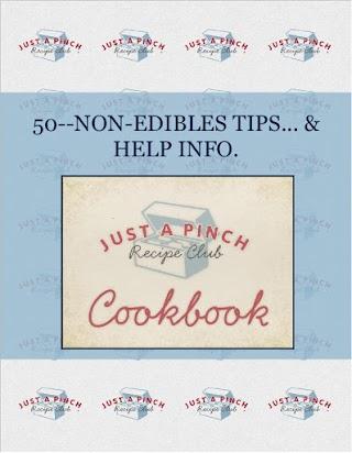 50--NON-EDIBLES TIPS... &  HELP INFO.