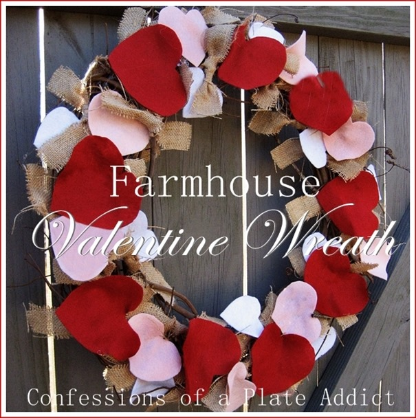 CONFESSIONS OF A PLATE ADDICT Easy Farmhouse Valentine Wreath