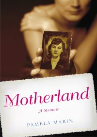 Motherland By Pamela Marin
