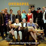 OVERSPEL  7 - 8 FEBRUARI 2009