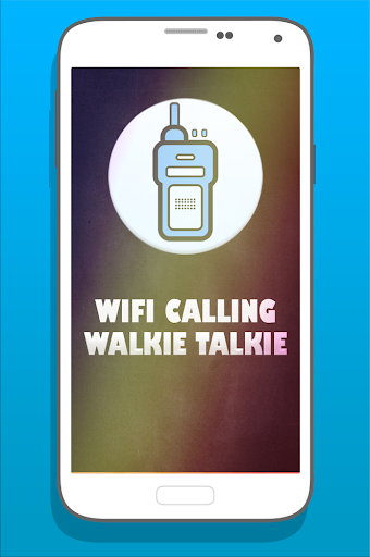 WIFI Calling - Walkie Talkie