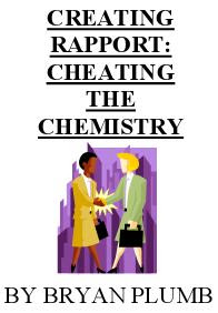 Cover of Bryan Plumb's Book Rapport Cheating The Chemistry