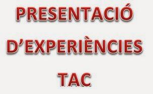 Presentació Experiències TAC