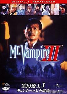 Thiên Sứ Bắt Ma 3 - Mr Vampire Iii poster