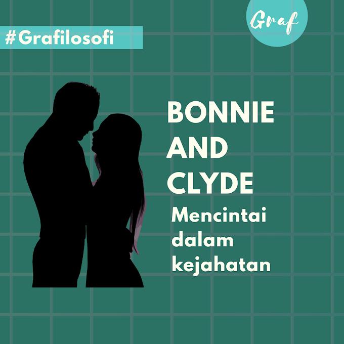 Bonnie and Clyde, Mencintai dalam Kejahatan