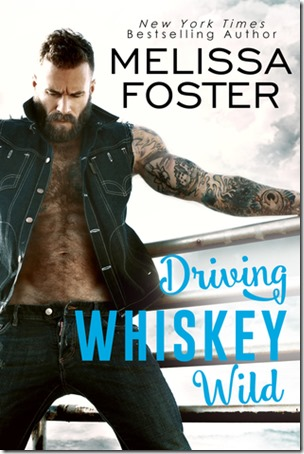 New Release: Driving Whiskey Wild (The Whiskeys #3) by Melissa Foster
