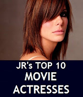 JR's Top 10 Favorite Movie Actresses
