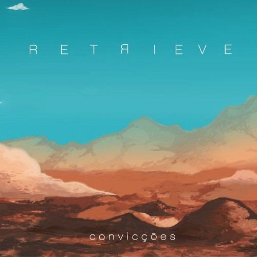 retrieve - Convicções - 2016