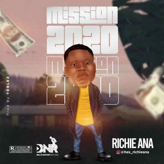 "Download MP3: Richie Ana ""Mission 2020""Post Pagination"
