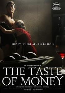 Hương Vị Đồng Tiền - The Taste Of Money poster