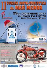 II VUELTA MOTO TURISTICÁ AL MAR MENOR   28 y 29 de diciembre 2013 2013-11-09