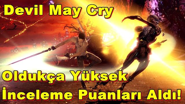 DmC: Devil May Cry Oldukça Yüksek İnceleme Puanları Aldı!