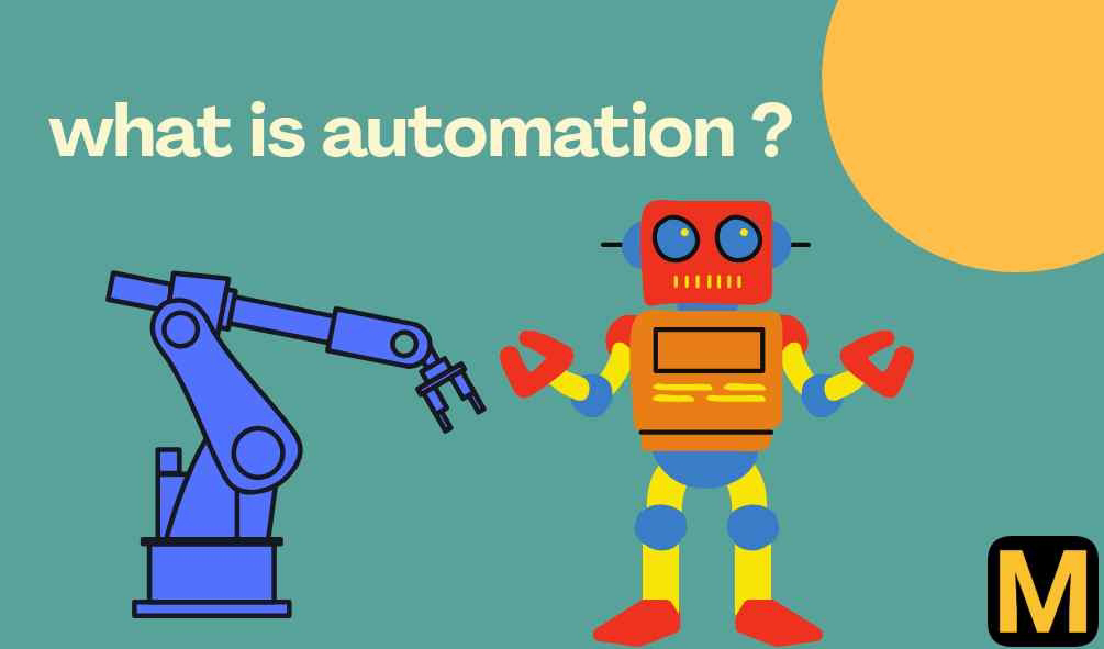 What is automation and its types ? | The Mechanical post