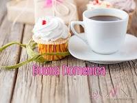 buona domenica buon giorno immagine con scritta caffe muffin colazione.jpg