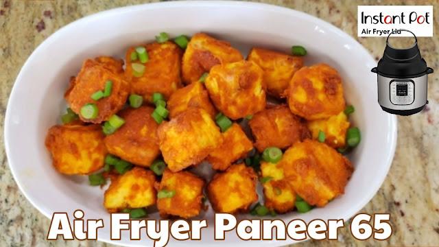 Instant Pot Air Fryer Lid Paneer Fry