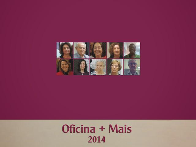 Oficina + Mais 2014