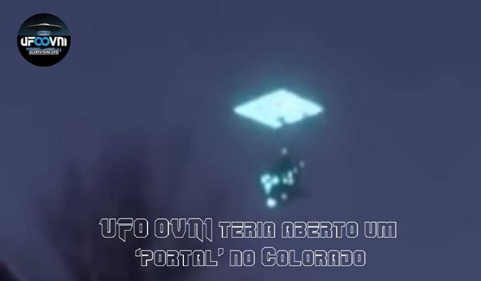 UFO OVNI teria aberto um portal no Colorado