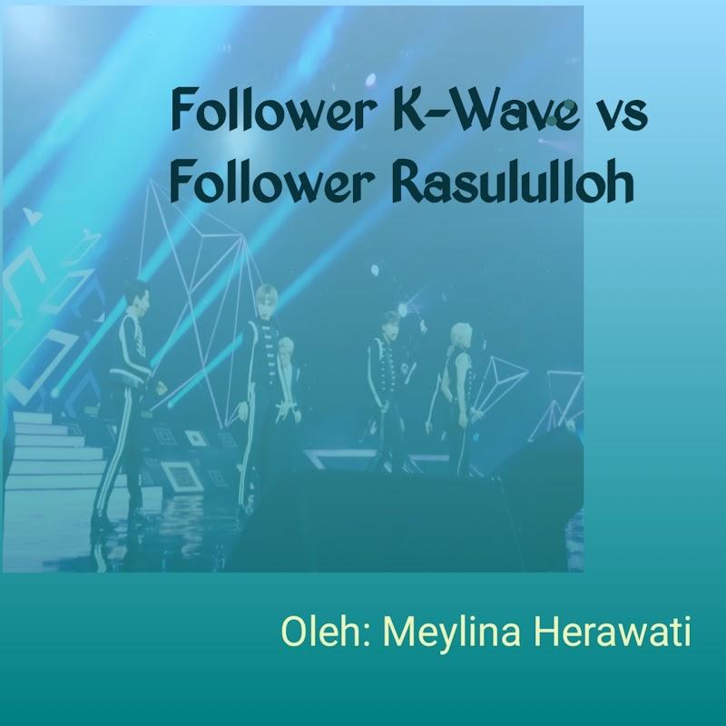 Follower K-Wave vs Follower Rasululloh