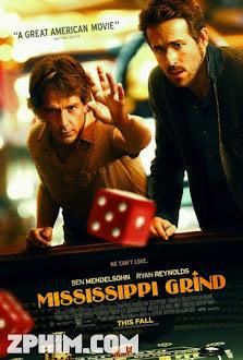 Tay Cờ Bạc - Mississippi Grind (2015) Poster