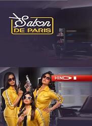 Salon De Paris 1 To 9 Episodes Season 1 2019 Complete HD Online