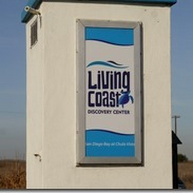 Living Coast - Chula Vista's Discovery Center