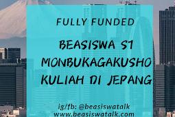 Fully Funded Beasiswa S1 Monbukagakusho Jepang 2020