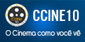 CCine10 : O Cinema como você vê