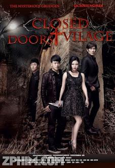 Ngôi Làng Tử Khí - Closed Door Village (2014) Poster