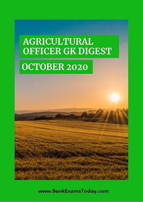 Agricultural Officer GK Digest: October 2020