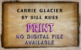 """Carrie Glacier"" by Bill Kuss -- 3d Place Print General"