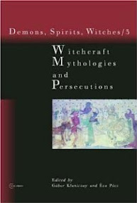 Cover of Gabor Klaniczay's Book Witchcraft Mythologies And Persecutions