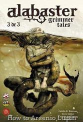 Actualización 02/11/2016: Gracias a Gin Fizz, tradumaquetador de grandes series independientes por excelencia, les presentamos la tercera y ultima parte de Alabaster: Grimmer Tales.