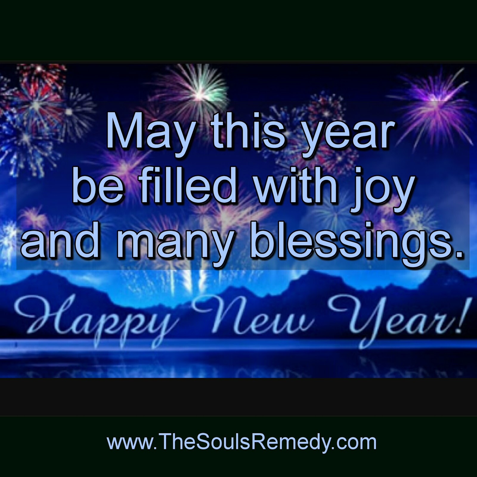 The Souls Remedy: 2017 New Year Prayer