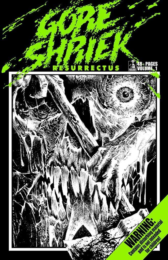 Gore Shriek Resurrectus Volume 1