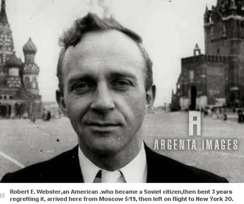"robert - Bill Simpich: ""Oswald and (Robert Edward) Webster looked almost exactly the same."" RobertEdwardWebsterReturnsFromSoviet"