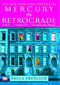 Mercury in Retrograde By Paula Froelich