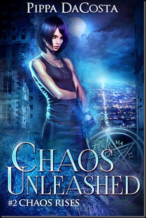Chaos Unleashed  (Chaos Rises #2)