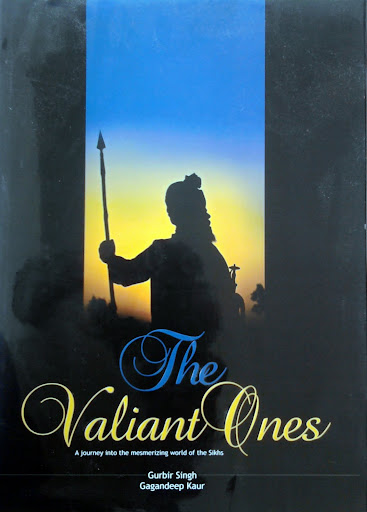 The Valiant Ones: A journey into the mesmerizing world of the Sikhs