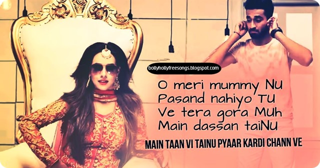 Meri Mummy nu Pasand Ni ve Tu Jaani Tera Naa by Sunanda Sharma
