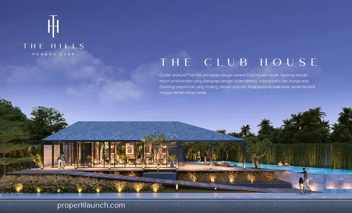 Club House The Hills Pondok Cabe