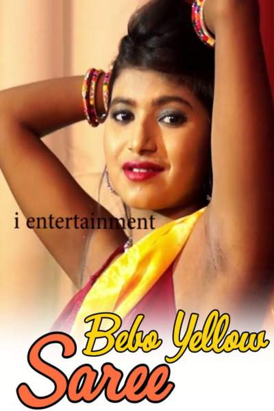 18+ Bebo Yellow Saree 2020 iEntertainment Video Download
