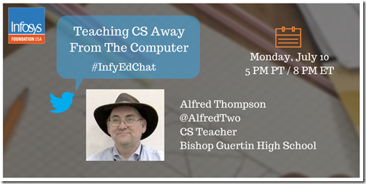 Twitter Chat - teaching computer science away from the computer #InfyEdChat