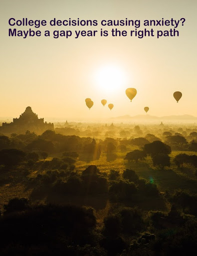 Gap Year No Longer Just For Students Xtreme Gap Year Adrenaline Travel College Decisions Causing Anxiety Maybe A Gap Year Is The