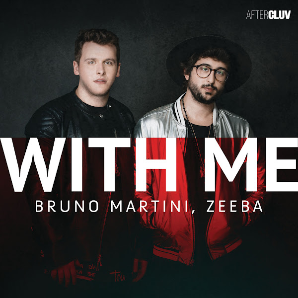 Bruno Martini & Zeeba - With Me - Single Cover