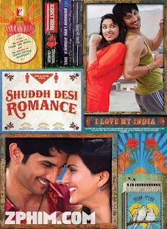 Chàng Trai Lãng Mạn - Shuddh Desi Romance (2013) Poster