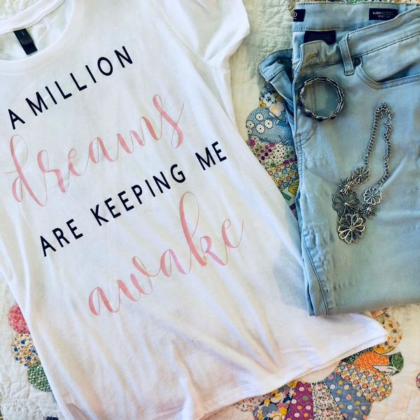 a million dreams keeping me awake tee