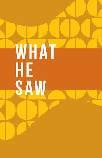 What He Saw cover