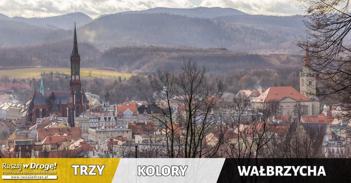 Trzy Kolory Wałbrzycha - Ruszaj w Drogę!